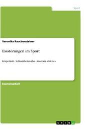 Essstörungen im Sport - Körperkult - Schlankheitswahn - Anorexia athletica