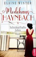 Ira Severin: Modehaus Haynbach - Schicksalhafte Jahre ★★★★★