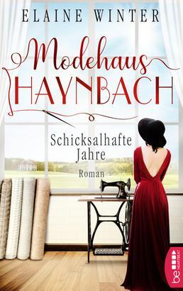 Modehaus Haynbach - Schicksalhafte Jahre