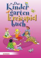 Brigitte Wilmes-Mielenhausen: Das Kindergartenkreisspielbuch ★★★★★