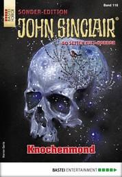 John Sinclair Sonder-Edition 118 - Horror-Serie - Knochenmond