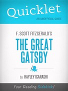 Hayley Igarishi: Quicklet on F. Scott Fitzgerald The Great Gatsby