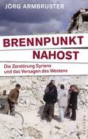 Jörg Armbruster: Brennpunkt Nahost