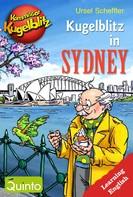 Ursel Scheffler: Kommissar Kugelblitz - Kugelblitz in Sydney ★★★★★