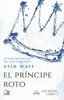 Erin Watt: El príncipe roto ★★★★★