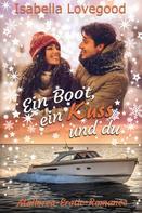 Isabella Lovegood: Ein Boot, ein Kuss und du