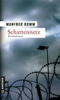 Manfred Bomm: Schattennetz ★★★★