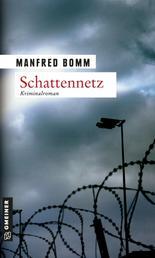 Schattennetz - Der siebte Fall für August Häberle