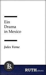 Ein Drama in Mexico