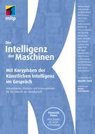 Martin Ford: Die Intelligenz der Maschinen