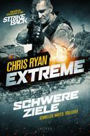 Chris Ryan: SCHWERE ZIELE (Extreme) ★★★