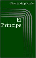 Nicolás Maquiavelo: El Príncipe