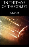 H. G. Wells: In the Days of the Comet