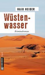 Wüstenwasser - Kriminalroman