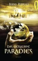 Bernd Perplies: Das geraubte Paradies ★★★★★