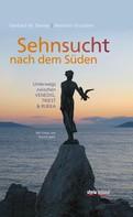 Gerhard Dienes: Sehnsucht nach dem Süden ★★★★★