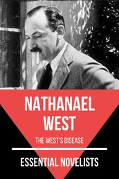 Essential Novelists - Nathanael West - the west's disease