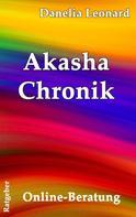 Danelia Leonard: Akasha Chronik