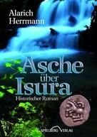 Alarich Herrmann: Asche über Isura ★★★★