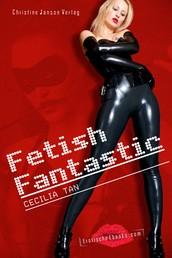Fetish Fantastic - Futuristische Erotik zwischen Lust und Hingabe