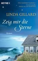 Linda Gillard: Zeig mir die Sterne ★★★★