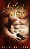 Christina Daron: Authority of Arrest ★★★★