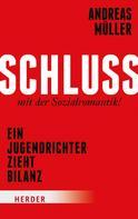 Andreas Müller: Schluss mit der Sozialromantik! ★★★★