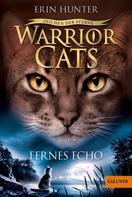 Erin Hunter: Warrior Cats - Zeichen der Sterne. Fernes Echo ★★★★★