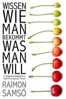 Raimon Samsó: Wissen, wie man bekommt, was man will ★★★★