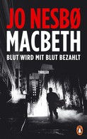 Jo Nesbø: Macbeth ★★★