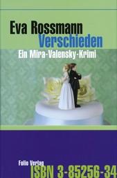 Verschieden - Ein Mira-Valensky-Krimi