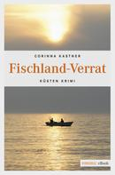 Corinna Kastner: Fischland-Verrat ★★★★