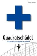 Thomas Baumann: Quadratschädel