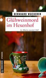 Glühweinmord im Hexenhof - Weihnachtskrimi