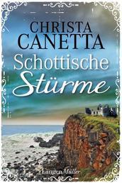 Schottische Stürme - Roman
