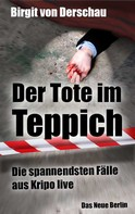 Birgit von Derschau: Der Tote im Teppich ★★★★