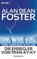Alan Dean Foster: Die Eissegler von Tran-ky-ky ★★★★