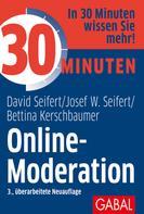 David Seifert: 30 Minuten Online-Moderation