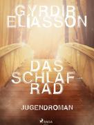 Gyrðir Elíasson: Das Schlafrad ★★★★★