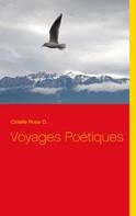 Cirielle Rose D.: Voyages Poétiques