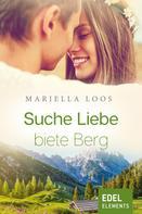 Mariella Loos: Suche Liebe, biete Berg ★★★★
