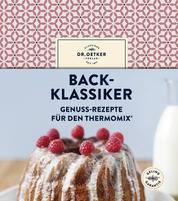 Back-Klassiker - Genuss-Rezepte für den Thermomix