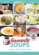 Antje Watermann: MIXtipp Favourite SOUPS (british english)