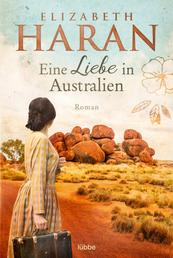 Eine Liebe in Australien - Roman