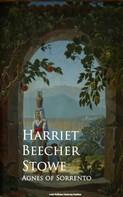 Stowe, Harriet Beecher: Agnes of Sorrento