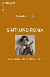 Sinti und Roma - Geschichte einer Minderheit