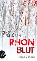 Zeno Diegelmann: Rhönblut ★★★★★