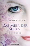 Jodi Meadows: Nur ein Leben - - ★★★★