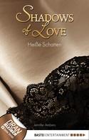 Jennifer Ambers: Heiße Schatten - Shadows of Love ★★★★