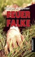 Rüdiger A. Glässer: Feuerfalke ★★★★★